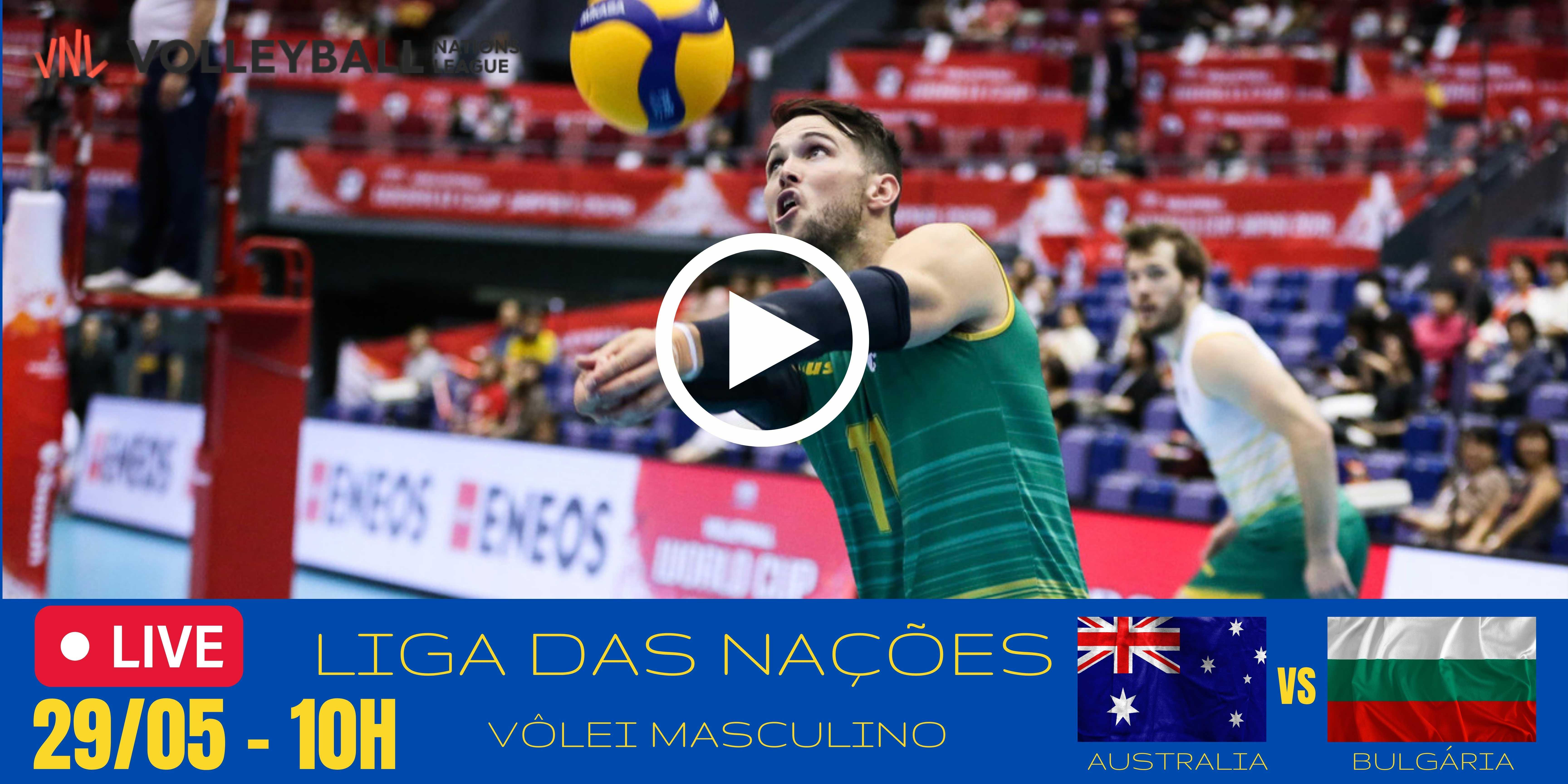 Austrália vs Bulgária – Liga das Nacões Masculina – 29/05/21