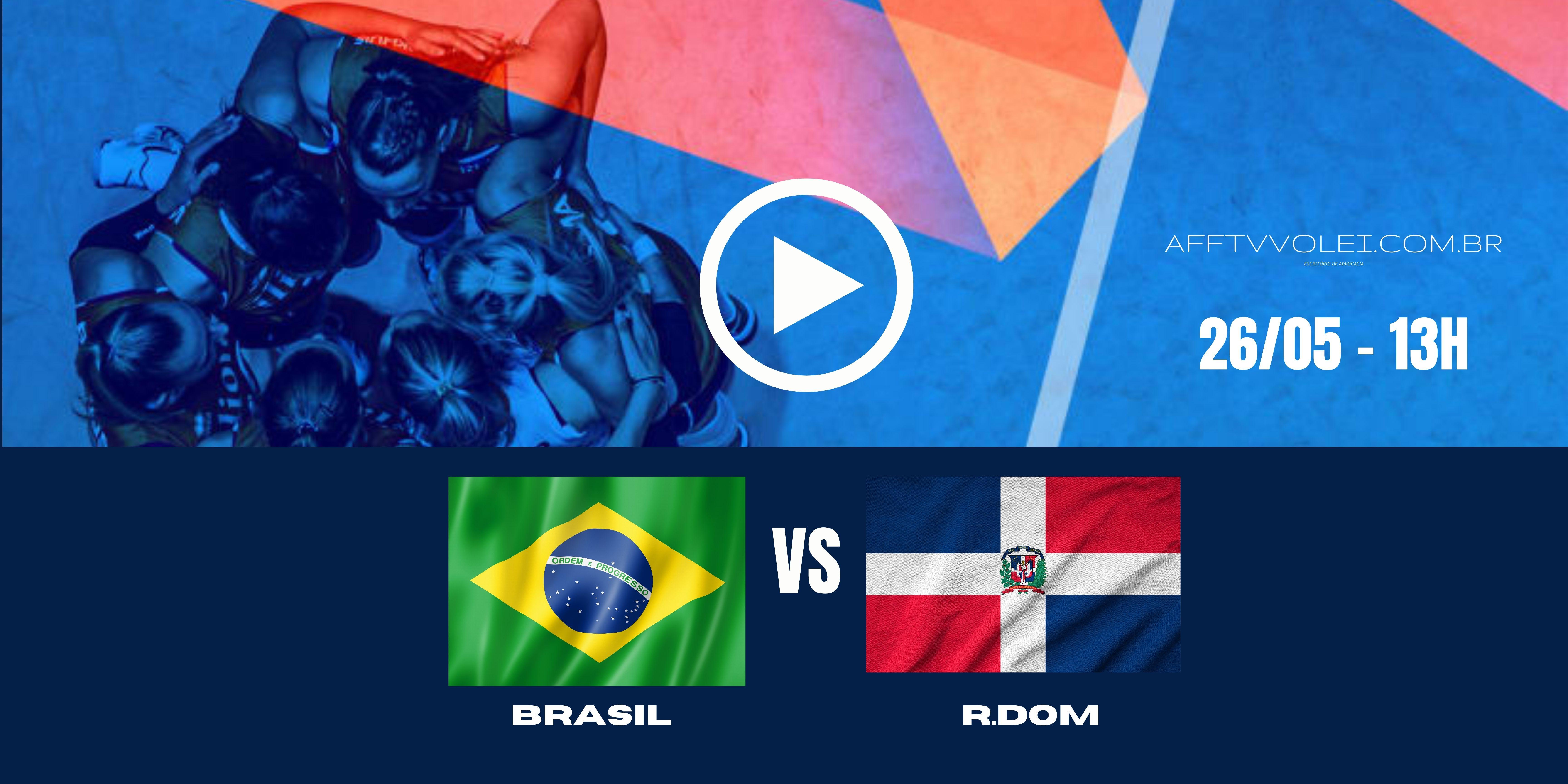 Brasil vs R.Dom – Liga das Nações – 26/05/2021