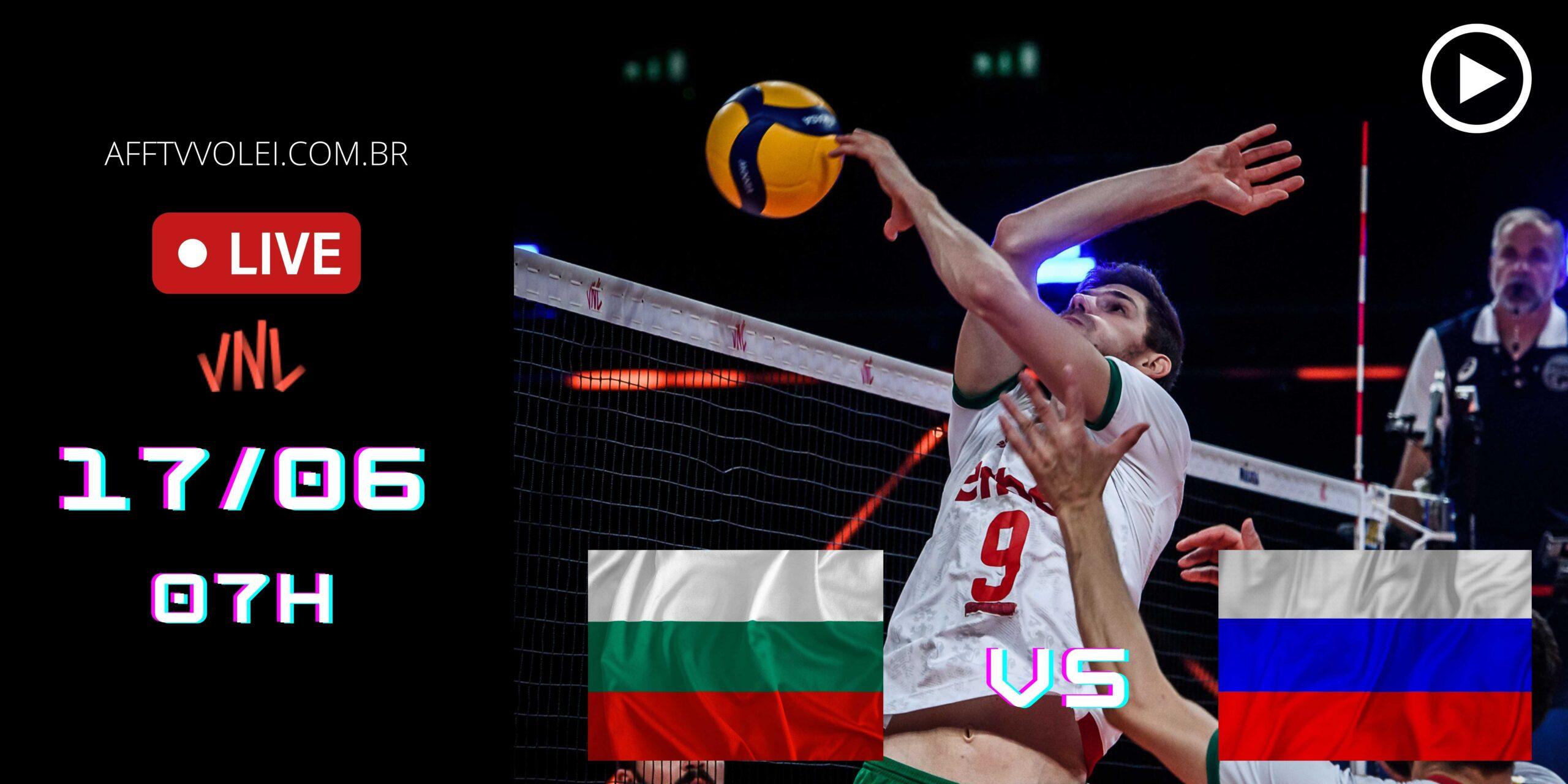 AO VIVO: Bulgária vs Rússia – Liga das Nações – 17/06 – 07h